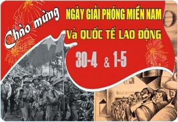 Kỷ niệm ngày Giải phóng Miền Nam 30/4/1975 - 30/4/2021 và Quốc tế  lao động 1/5